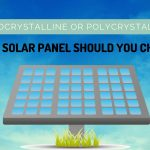 Which Solar Panel Should You Choose