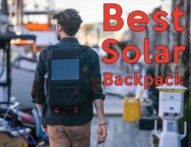 The 7 Best Solar Backpack 2019 (That Will Satisfy You) - Our Solar ... 158b501391d69